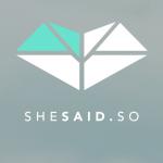 shesaidso